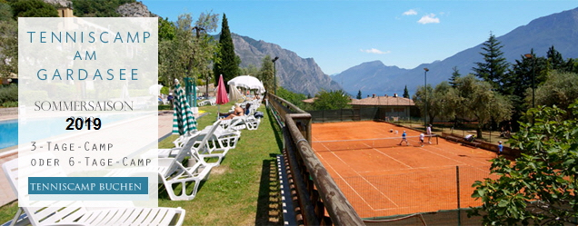 Tennisurlaub + Tennicamps am Gardasee 2018